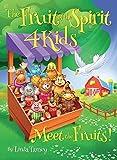 Fruit Of The Spirit 4 Kids: Meet The Fruits!