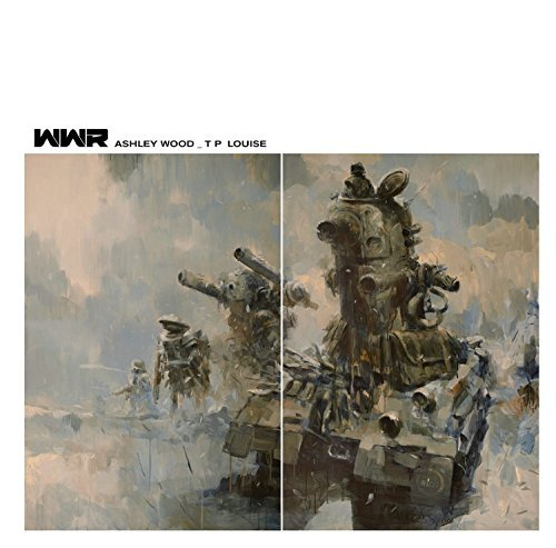 Ashley War Wood World Robot - World War Robot: 215.mm Edition by Ashley Wood (2014-12-23)