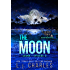 The Moon: Caitlin's Tarot (Episode 3) (Caitlin's Tarot: The Ola Boutique Mysteries)
