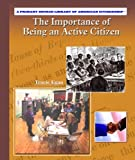 The Importance of Being an Active Citizen, Anne Beier, 0823944751