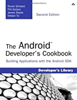 The Android Developer's Cookbook, 2nd Edition Front Cover