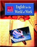 english for the world of work - ENGLISH FOR THE WORLD OF WORK STUDENT TEXT