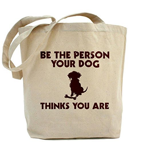 nbsp; Persona Be Cafepress Bag Unique Design Tote You Are Thinks Dog t7tAv4rwq