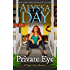 PRIVATE EYE: A Tiger's Eye Mystery (Tiger's Eye Mysteries Book 2)