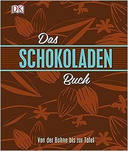 Das Schokoladenbuch: Von der Bohne bis zur Tafel: Amazon.de: Dom ...