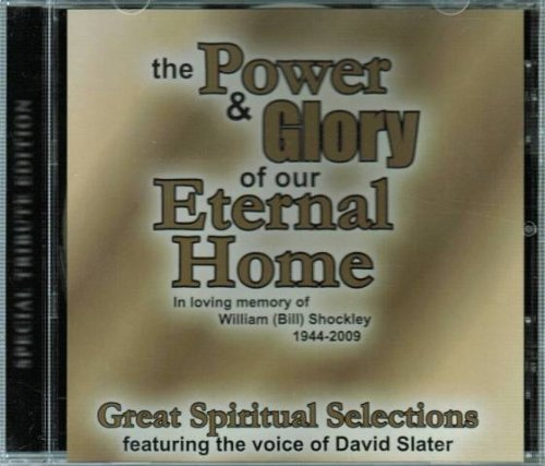 the Power & Glory of our Eternal Home CD - Harding University Concert Choir, Dallas Christian Adult Concert Choir, & David Slater