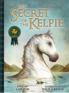 The Tale of Tam Linn Picture Kelpies: Traditional Scottish
