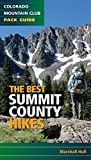 The Best Summit County Hikes (Colorado Mountain Club Pack Guide)