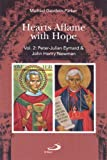 Hearts Aflame with Hope, Volume 2, Michael Gaudoin Parker, 0818913436