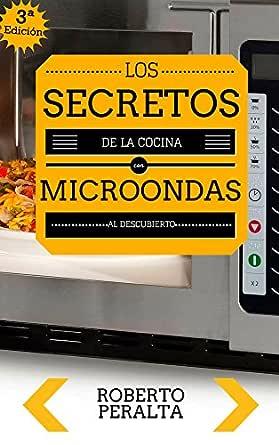 Los secretos de la cocina con microondas: Recetas de cocina