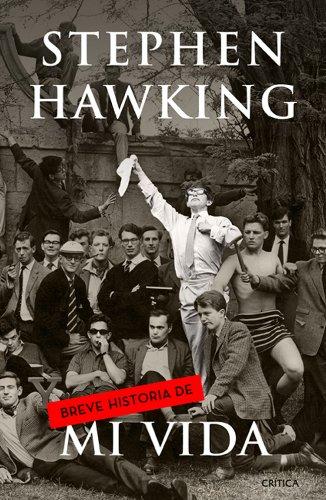 Breve historia de mi vida por Stephen Hawking