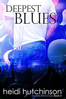 Deepest Blues (Double Blind Study Book 4) by [Hutchinson, Heidi]