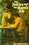 Justice and the Mare's Ale, Macfarlane, 0631130748