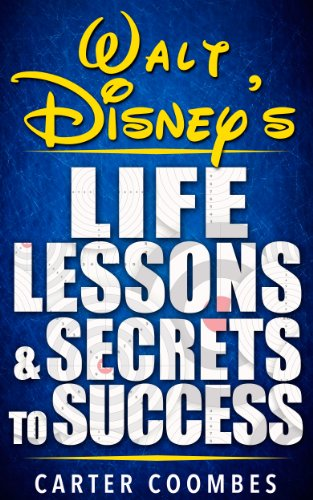 walt-disney-walt-disneys-life-lessons-secrets-to-success-entrepreneur-visionary-success-principles-l