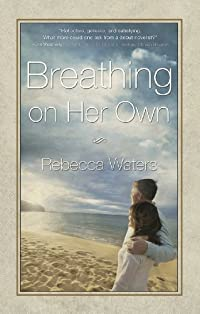 Breathing On Her Own by Rebecca Waters ebook deal