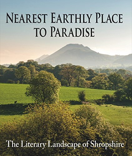 Nearest Earthly Place to Paradise: The Literary Landscape of - Nearest Place