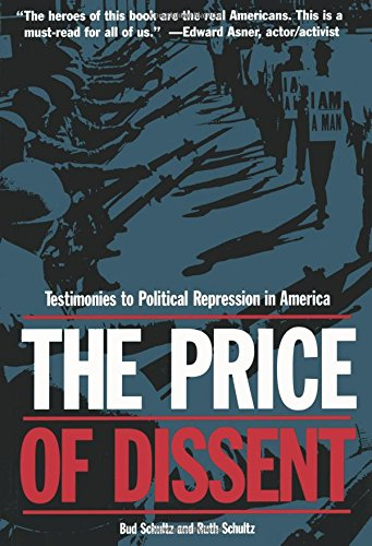 The Price of Dissent: Testimonies to Political Repression in America