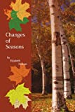 Changes of Seasons, Elizabeth Hinkson, 143439820X