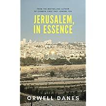JERUSALEM, IN ESSENCE