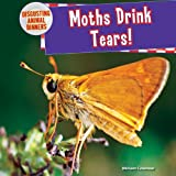 Moths Drink Tears!, Miriam Coleman, 147772883X