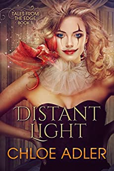 Distant Light - Reverse Harem Romance (Tales From the Edge Book 1) by [Adler, Chloe]