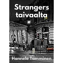 Strangers taivaalta (Finnish Edition)
