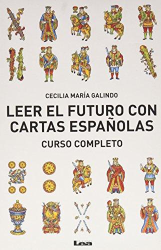 Descargar Libro Leer El Futuro Con Cartas Espanolas, Curso Completo: Curso Completo Cecilia Maria Galindo