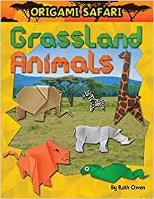 grassland animals origami safari ruth owen