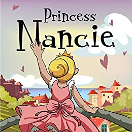 Children's Book:Princess Nancie (funny bedtime story collection,childrens picture book Toddler Books) by [Hope,Leela]