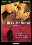 El Beso Del Sueno/Dream Kiss
