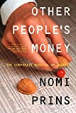 img - for Other People's Money: The Corporate Mugging of America book / textbook / text book