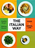The Italian Way: Food and Social Life