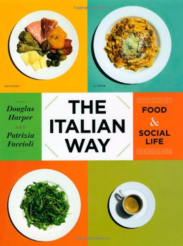 The Italian Way: Food and Social Life pdf epub