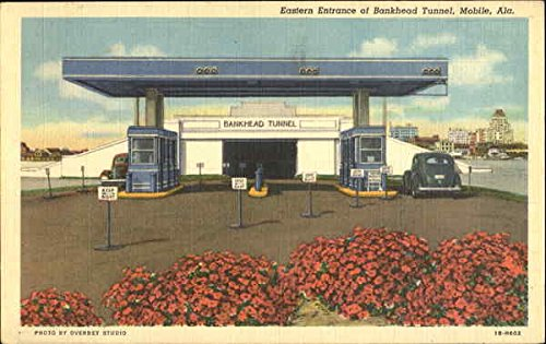Eastern Entrance Of Bankhead Tunnel Mobile, Alabama Original Vintage Postcard (Mobile Bankhead Tunnel)