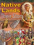 Native Lands: Their Story