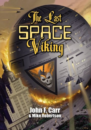 Image - The Last Space Viking by John F. Carr and Mike Robertson