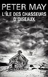 """Afficher """"Trilogie écossaise n° 1 L'île des chasseurs d'oiseaux"""""""