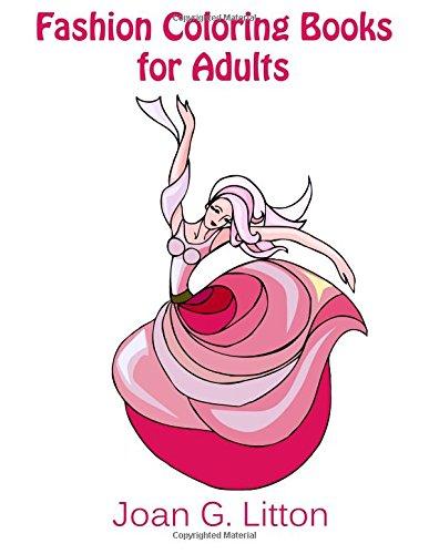 Fashion Coloring Books for adults: Design Sketch Book (Fashion Sketchbook) (Volume 1)