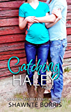 Catching Haley (Falling for Bentley Book 2)