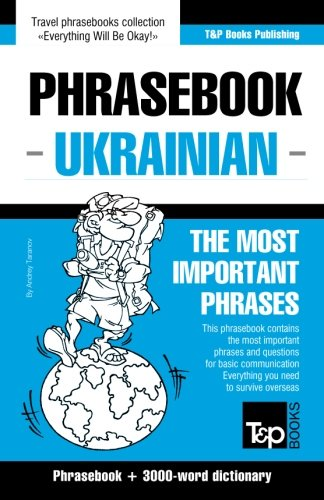 English-Ukrainian phrasebook and 3000-word topical vocabulary...
