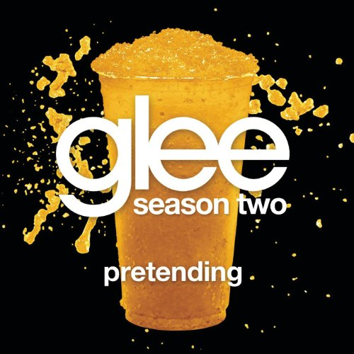 Pretending (Glee Cast Version)