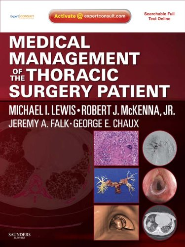 Medical Management of the Thoracic Surgery Patient: Expert Consult - Online and Print Pdf