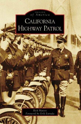California Highway Patrol (Images of America)