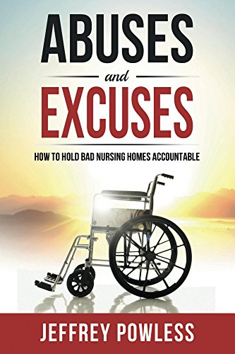 How To Hold Bad Nursing Homes Accountable ()