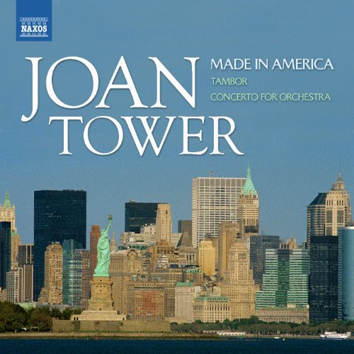 Tower: Made in America / Tambor / Concerto for Orchestra