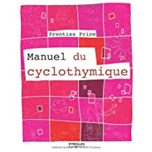 MANUEL DU CYCLOTHYMIQUE