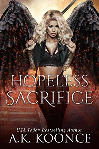 Hopeless Sacrifice: A Reverse Harem Series (The Hopeless Series Book 4) (English Edition)