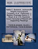 Nellie C. Bostwick, Jacksonville Heights Improvement Company, et Al. , Petitioners, V. Baldwin Drainage District C. T. Boyd, et Al. U. S. Supreme Court, Thos B. Adams and Giles J. PATTERSON, 1270329367