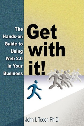 Get with it! The Hands-on Guide to Using Web 2.0 in Your Business pdf epub