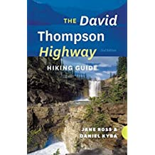 The David Thompson Highway Hiking Guide - 2nd Edition